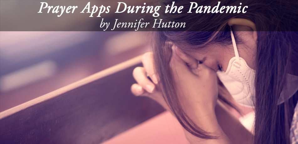 Prayer Apps During the Pandemic