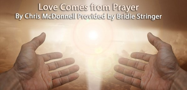 Love Comes From Prayer