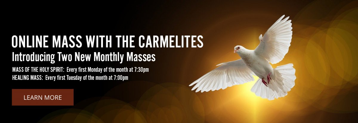 Monthly Online Healing and Holy Spirit Mass with the Carmelites