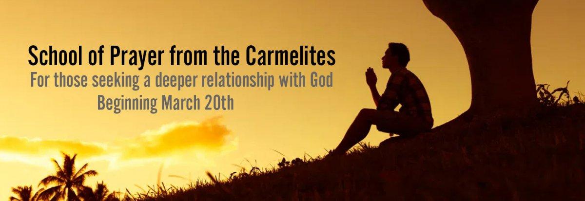 School of Prayer from the Carmelites