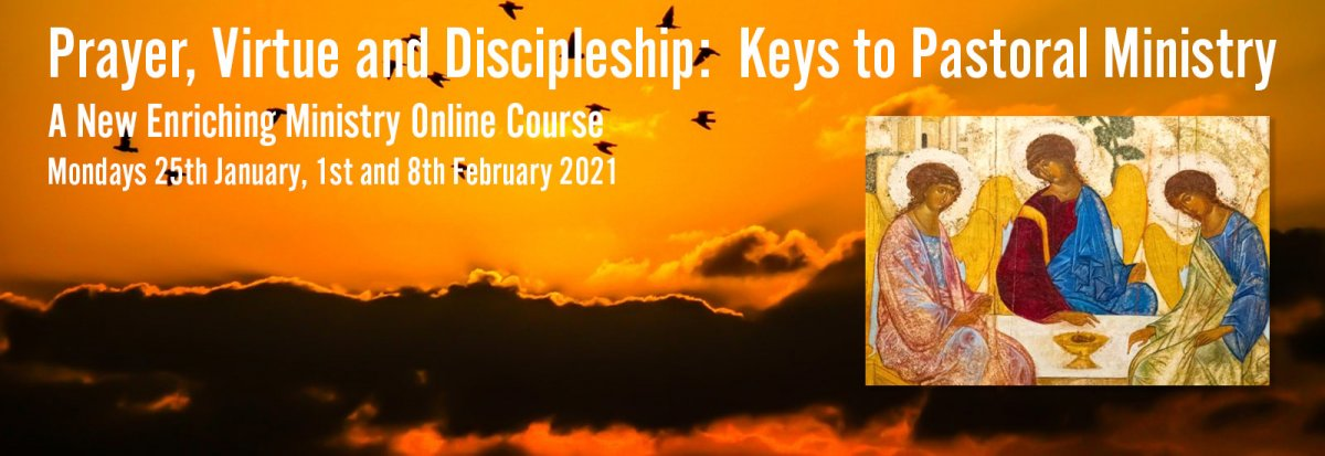 Prayer, Virtue and Discipleship